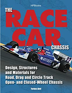 The Race Car Chassis HP1540: Design, Structures and Materials for Road, Drag and Circle Track Open- and Closed-Wheel Chassis