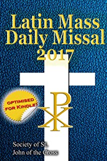 The Latin Mass Daily Missal: 2017 in Latin & English, in Order, Every Day