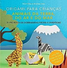 Origami Para Crianças. Animais da Terra , do Ar e do Mar
