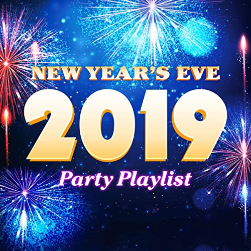 new year s eve 2019 party playlist by nye party band on amazon music amazon com eve 2019 party playlist by nye party