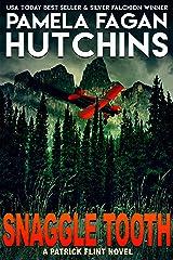 Snaggle Tooth: A Patrick Flint Novel Kindle Edition