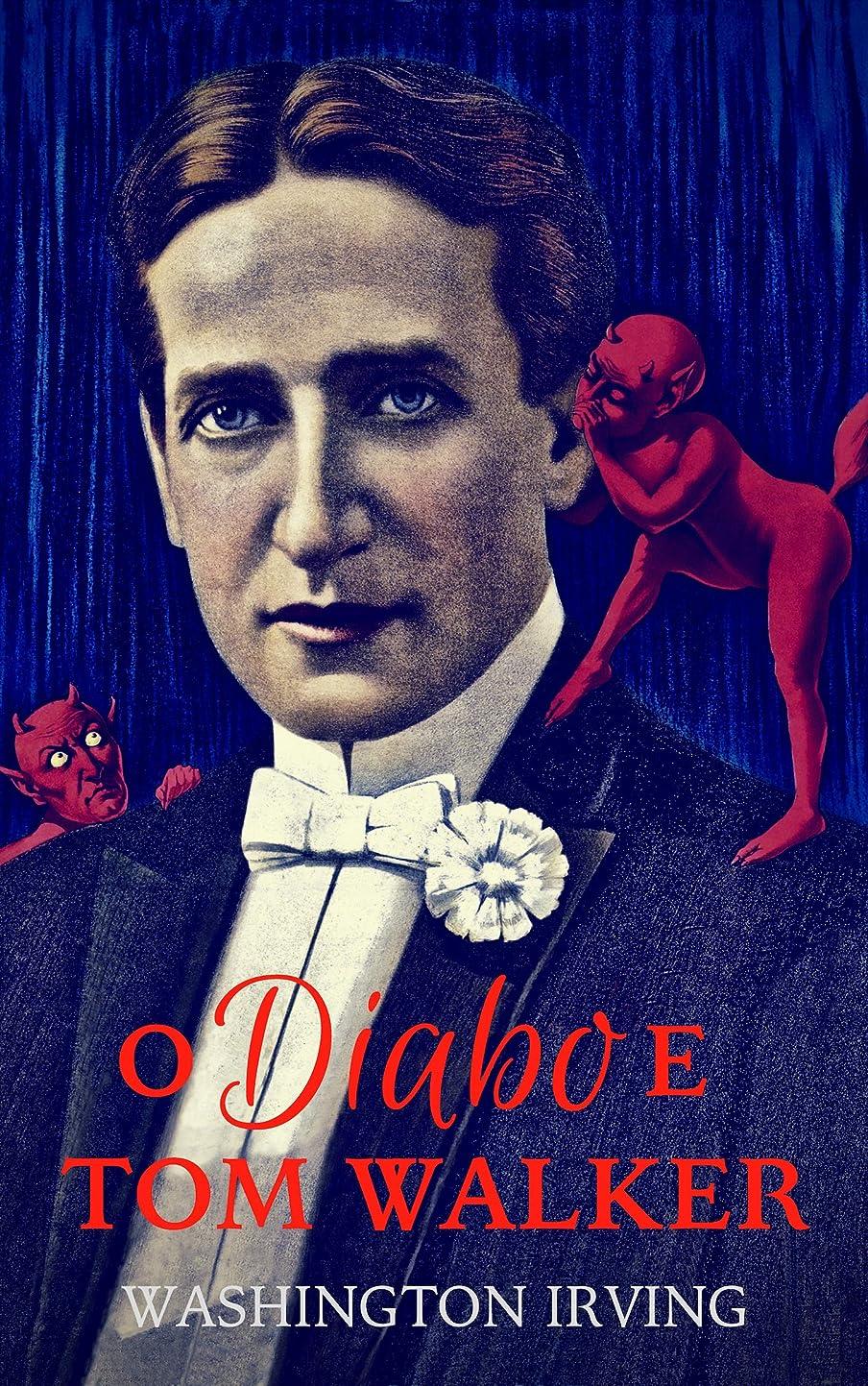苦痛名誉ある長いですO Diabo e Tom Walker (Portuguese Edition)