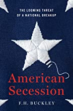 American Secession: The Looming Threat of a National Breakup PDF