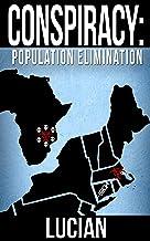 Conspiracy: Population Elimination (English Edition)