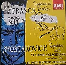 Franck: Symphony in D Minor / Shostakovich: Symphony 5