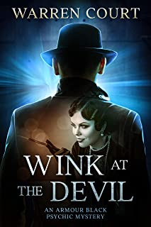 Wink At The Devil (An Armour Black Psychic Mystery Book 5) (English Edition)