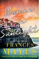 Women in Sunlight Kindle Edition