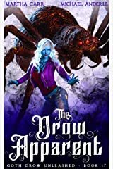 The Drow Apparent (Goth Drow Unleashed Book 17) Kindle Edition