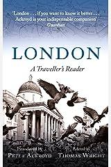 London: A Traveller's Reader (A Traveller's Companion) Kindle Edition