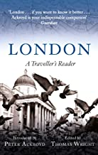 London: A Traveller's Reader (A Traveller's Companion) (English Edition)