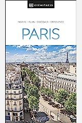DK Eyewitness Paris (Travel Guide) Kindle Edition