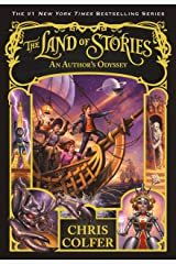 The Land of Stories: An Author's Odyssey Kindle Edition