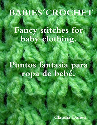 BABIES´ CROCHET- Fancy stitches for baby clothing. / Puntos fantasía para ropa de