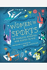 Women in Sports: 50 Fearless Athletes Who Played to Win (Women in Science) Kindle Edition