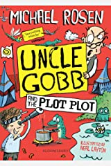 Uncle Gobb and the Plot Plot (Uncle Gobb 3) Kindle Edition