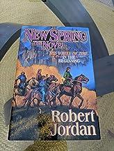 New Spring: The Novel (Wheel of Time) by Jordan, Robert(January 6, 2004) Hardcover