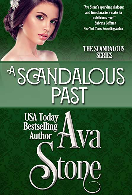 A Scandalous Past (Scandalous Series Book 4) (English Edition)
