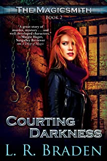 Courting Darkness (The Magicsmith Book 2)