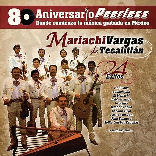 Peerless 80 Aniversario - 24 Exitos de Mariachi Vargas de ...