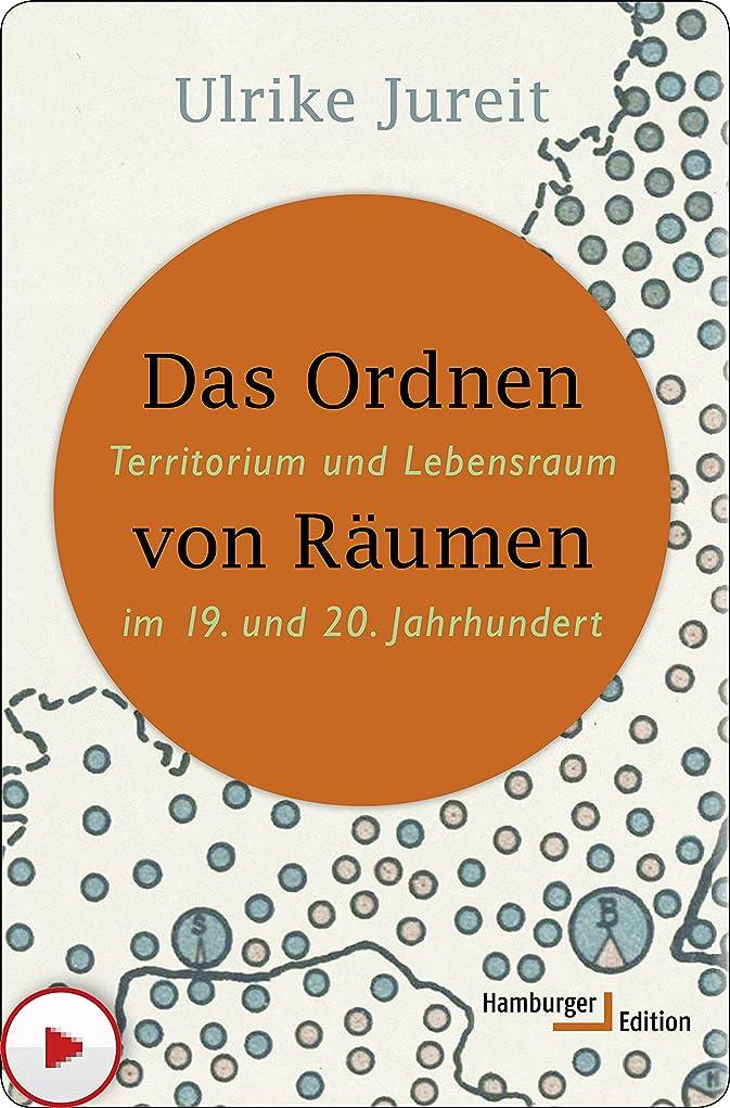 町机サバントDas Ordnen von R?umen: Territorium und Lebensraum im 19. und 20. Jahrhundert (German Edition)
