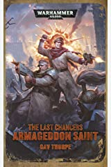 The Last Chancers: Armageddon Saint (Warhammer 40,000) Kindle Edition