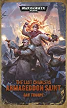 The Last Chancers: Armageddon Saint (Warhammer 40,000)