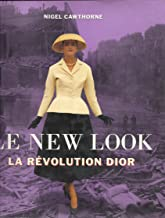 Le New Look. La révolution Dior