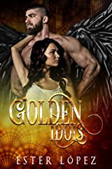 Golden Idols: Book 3 of The Angel Chronicles Kindle Edition
