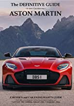 The Definitive Guide to Gaydon era Aston Martin: The Ultimate Aston Martin Guide PDF