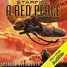 A Red Peace: The Starfire Trilogy, Book 1