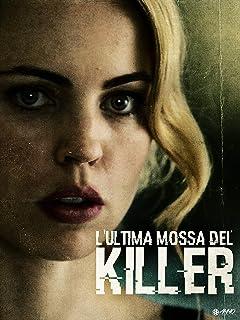 L'ultima Mossa Del Killer