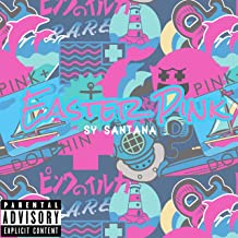 Easter Pink (feat. Yung Kub) [Explicit]