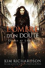 L'Ombre d'un Doute (Ombre et Lumière t. 7) Format Kindle