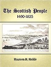 The Scottish People, 1490-1625 (English Edition)