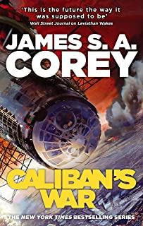 Caliban's War: Book 2 of the Expanse (now a Prime Original series)