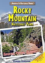 Rocky Mountain National Park: Adventure, Explore, Discover (America's National Parks)