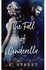 The Fall of Cinderella Kindle Edition