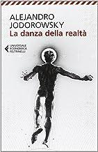 Scaricare Libri La danza della realtà PDF