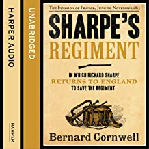 Sharpe's Regiment: The Invasion of France, June to November 1813: The Sharpe Series, Book 17