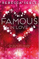 Famous in Love (Famous in Love 1) Kindle Edition