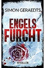 Engels Furcht: Thriller (Theisen-Schüle) Kindle Ausgabe