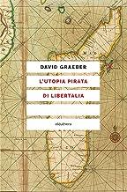 L'utopia pirata di Libertalia (Italian Edition)