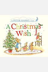A Christmas Wish: A Peter Rabbit Tale Kindle Edition