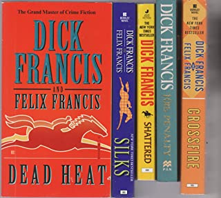 DICK FRANCIS - SET OF 5 BOOKS - Dead Heat/Crossfire/10lb Penalty/Shattered/Silks.