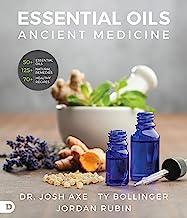 Essential Oils: Ancient Medicine for a Modern World PDF