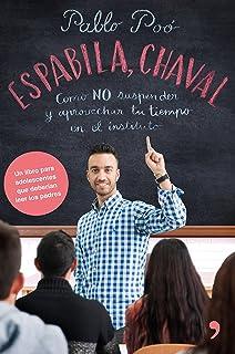 comprar comparacion Espabila chaval: Cómo NO suspender y aprovechar tu tiempo en el instituto