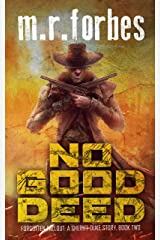 No Good Deed: A Sheriff Duke Story (Forgotten Fallout Book 2) Kindle Edition