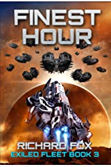 Finest Hour (The Exiled Fleet Book 3) Kindle Edition