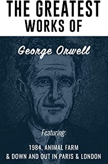 The Greatest Works of George Orwell Trilogy 1984,Animal Farm,Down and out in Paris & London Paperback