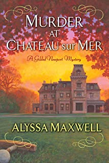 Murder at Chateau sur Mer (A Gilded Newport Mystery Book 5)